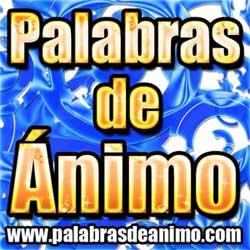 Ministerio Nuevo: Palabras de Animo.com