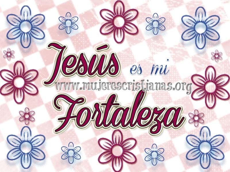 Jesus-es-mi-fortaleza