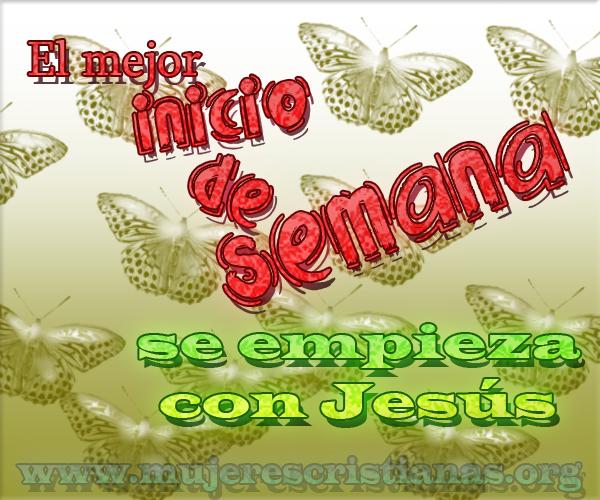 El mejor inicio de Semana se empieza con Jesús