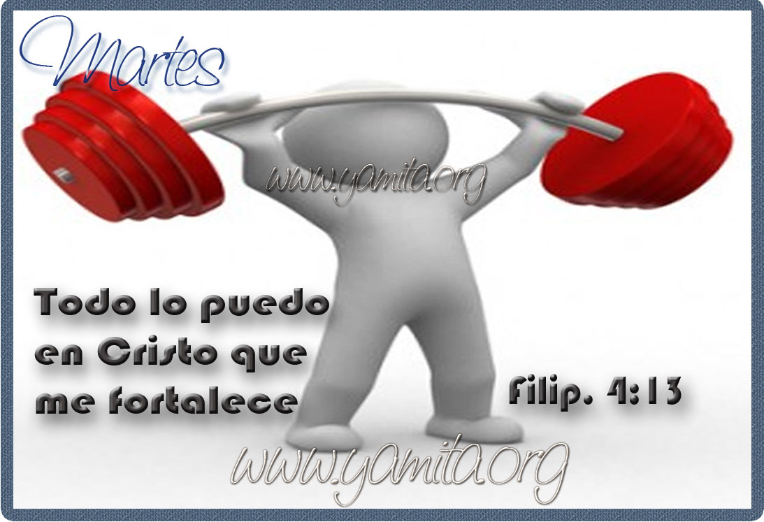 Martes-todo-lo-puedo-en-Cristo-que-me-fortalece