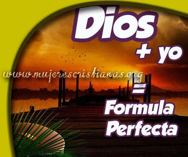 Dios + yo = fórmula perfecta