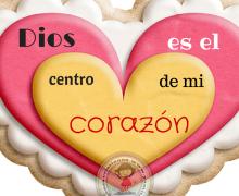 Dios es el centro de mi corazón
