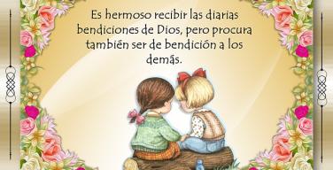 Es hermoso recibir las diarias bendiciones de Dios