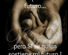 No se lo que traerá el futuro…