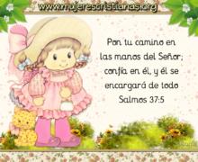 Pon tu camino en las manos del Señor
