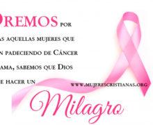 OREMOS por todas aquellas mujeres que están padeciendo de cáncer de mama