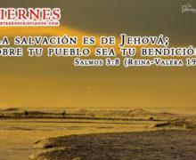 La salvación es de Jehová – Viernes